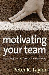 Motivating Your Team by Peter R. Taylor