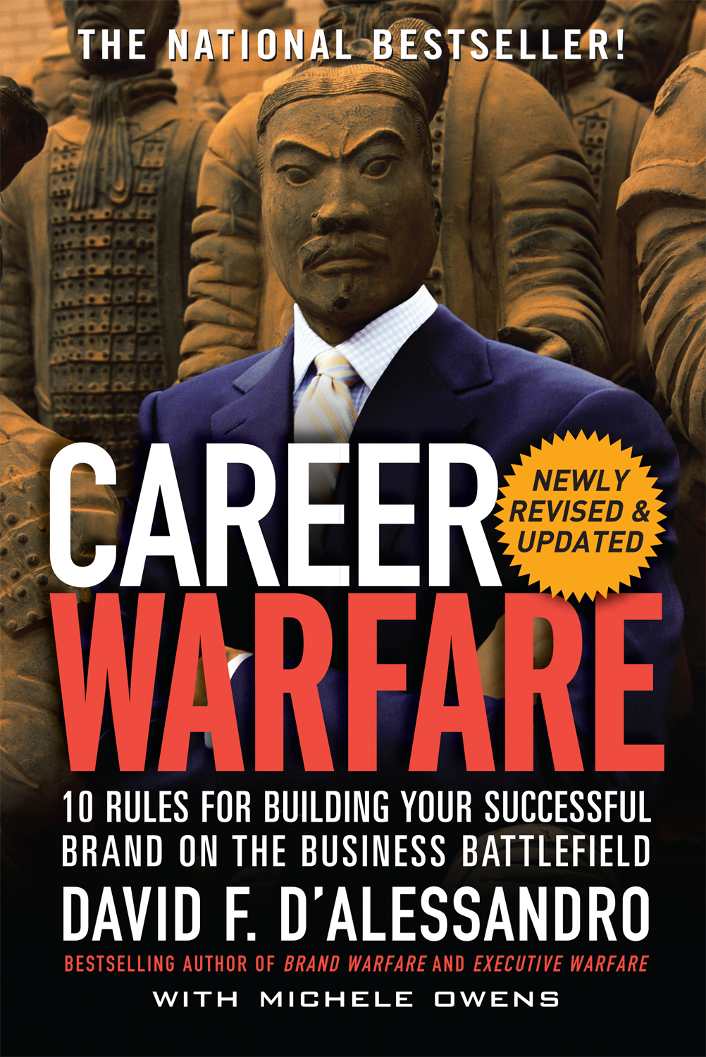 Download Ebook Career Warfare: 10 Rules for Building a Sucessful Personal Brand on the Business Battlefield (2nd ed.) by David D'Alessandro Pdf
