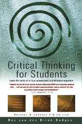Critical Thinking for Students by Roy Van Den Brink-Budgen