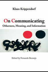 On Communicating by Klaus Krippendorff