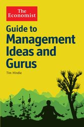 The Economist Guide to Management Ideas and Gurus by Tim Hindle