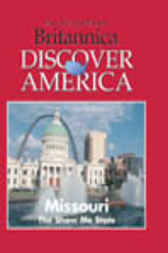 Missouri by Inc. Weigl Publishers