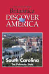 South Carolina by Inc. Weigl Publishers