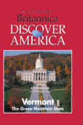 Vermont by Inc. Weigl Publishers