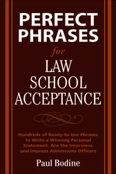 Perfect Phrases for Law School Acceptance by Paul Bodine