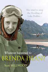 Whatever happened to Brenda Hean? by Scott Millwood
