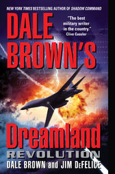 Dale Brown's Dreamland: Revolution by Dale Brown