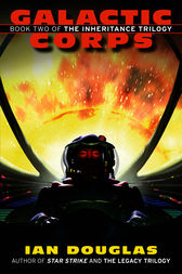Galactic Corps: Book Two of the Inheritance Trilogy