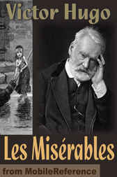 Les Miserables: by Victor Hugo