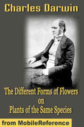 The Different Forms of Flowers on Plants of the Same Species by MobileReference
