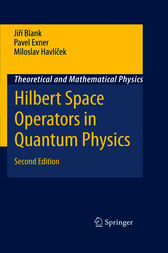 Hilbert Space Operators in Quantum Physics by Jirí Blank