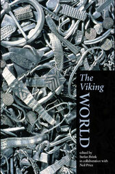 The Viking World by Stefan Brink
