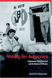 Voting for Autocracy by Beatriz Magaloni