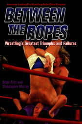Between the Ropes by Brian Fritz
