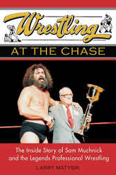 Wrestling at the Chase by Larry Matysik