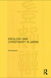 Ideology and Christianity in Japan by Kiri Paramore