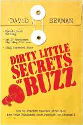 Dirty Little Secrets of Buzz by David Seaman