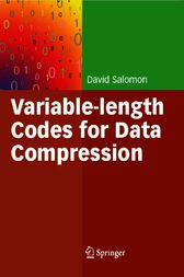 Variable-length Codes for Data Compression by David Salomon
