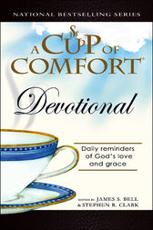 A Cup of Comfort Devotional by James Bell