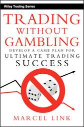 Trading Without Gambling by Marcel Link