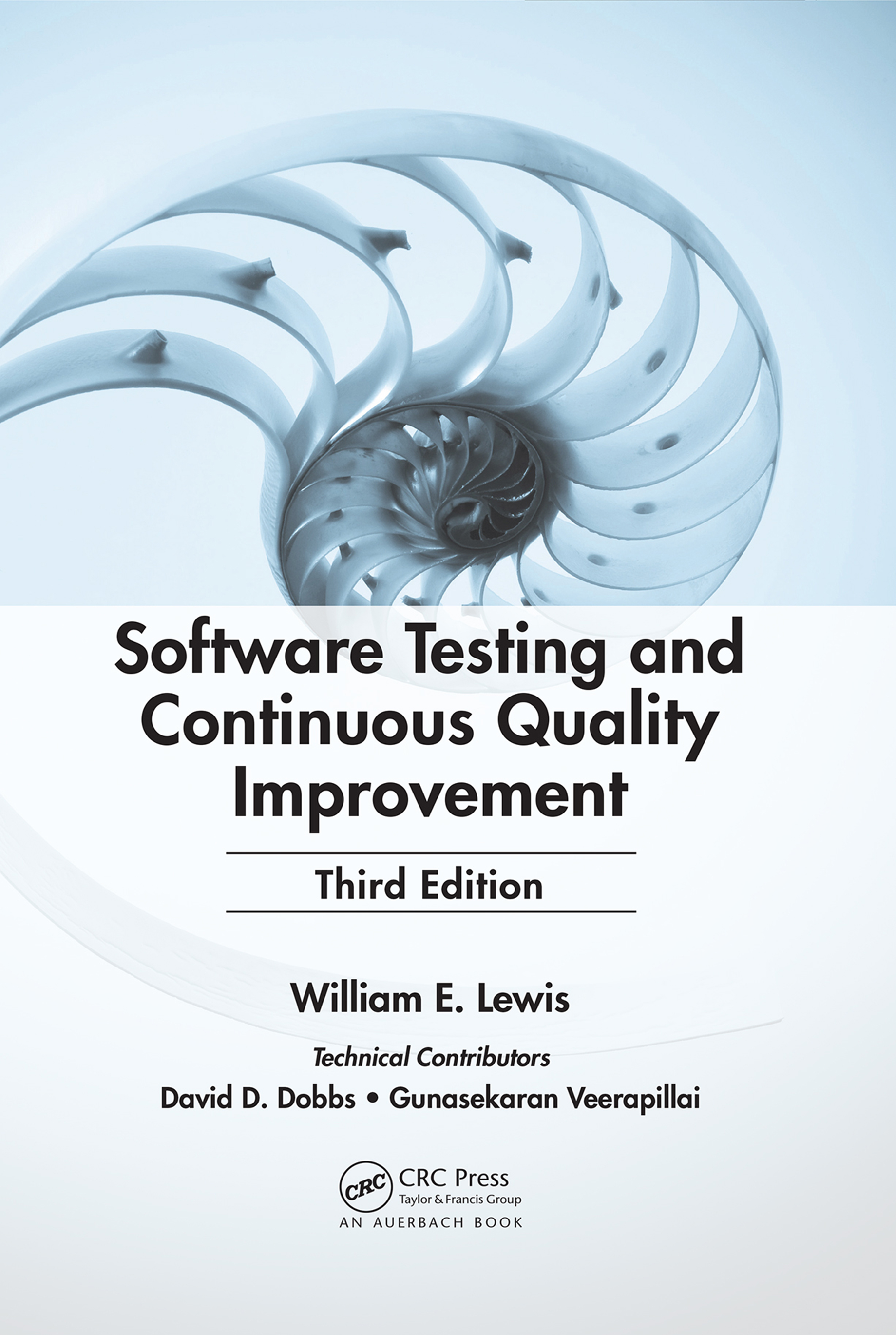 Download Ebook Software Testing and Continuous Quality Improvement (3rd ed.) by William E. Lewis Pdf