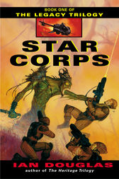 Star Corps: Book One of The Legacy Trilogy