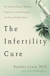 The Infertility Cure by Randine Lewis