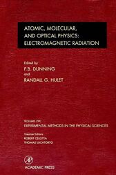 Electromagnetic Radiation: Atomic, Molecular, and Optical Physics by F. B. Dunning