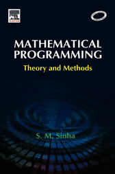 Mathematical Programming by S. M. Sinha