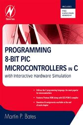 Programming 8-bit PIC Microcontrollers in C by Martin P. Bates