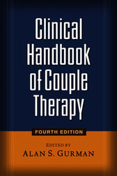 Clinical Handbook of Couple Therapy, Fourth Edition by Alan S. Gurman