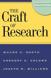 The Craft of Research, 2nd edition by Wayne C. Booth