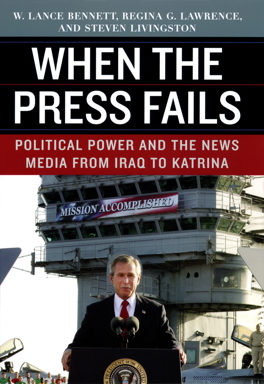 Download Ebook When the Press Fails by W. Lance Bennett Pdf