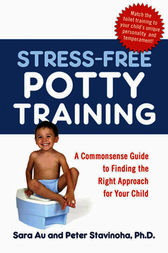 Stress-Free Potty Training by Sara Au