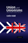 Union and Unionisms: Political Thought in Scotland, 1500–2000