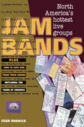 Jam Bands by Dean Budnick