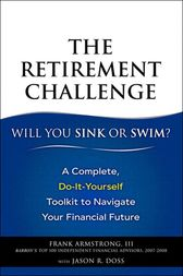 The Retirement Challenge by Frank Armstrong