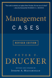 Management Cases, Revised Edition by Peter F. Drucker