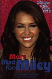 More Mad For Miley by Lauren Alexander