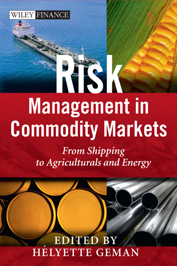 Download Ebook Risk Management in Commodity Markets by Helyette Geman Pdf