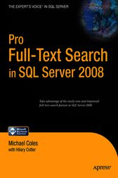 Pro Full-Text Search in SQL Server 2008 by Hilary Cotter