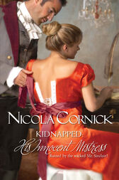 Kidnapped: His Innocent Mistress by Nicola Cornick
