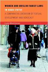 Women and Muslim Family Laws in Arab States by Lynn Welchman