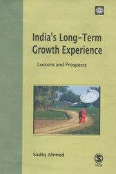 India's Long-Term Growth Experience by Sadiq Ahmed