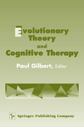 Evolutionary Theory and Cognitive Therapy by Paul Gilbert