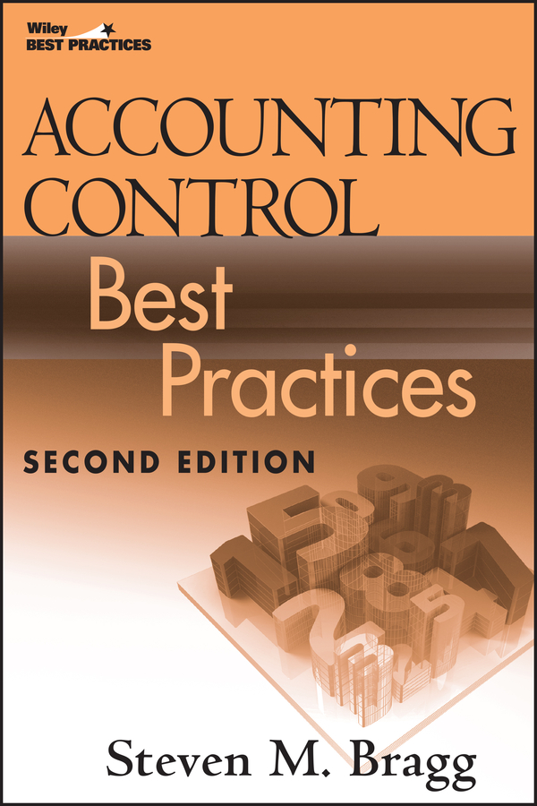 Download Ebook Accounting Control Best Practices. (2nd ed.) by Steven M. Bragg Pdf