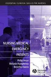 Nursing Medical Emergency Patients by Philip Jevon