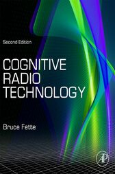 Cognitive Radio Technology by Bruce A. Fette