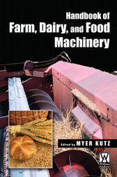 Handbook of Farm, Dairy, and Food Machinery by Myer Kutz