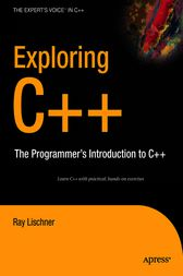 Exploring C++ by Ray Lischner